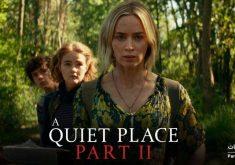 اولین تریلر رسمی فیلم ترسناک A Quiet Place ۲ منتشر شد + ویدئو
