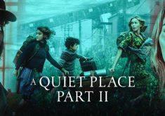 باکس آفیس: رکورد شکنی جدید فیلم A Quiet Place Part II در دوران کرونا