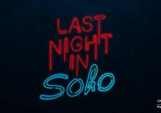 تصویر جدیدی از فیلم Last Night in Soho به کارگردانی ادگار رایت منتشر شد
