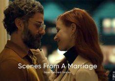 اولین تریلر مینیسریال Scenes from a Marriage با بازی جسیکا چستین و اسکار آیزاک منتشر شد